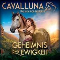 CAVALLUNA - Geheimnis der Ewigkeit SAARBRÜCKEN